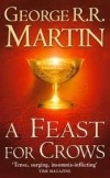 A Feast For Crows - A Song of Ice and Fire 4. Martin,George R.R