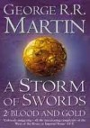 A Storm of Swords: Blood & Gold - A Song Of Ice 3 Part 2 Martin,George R.R